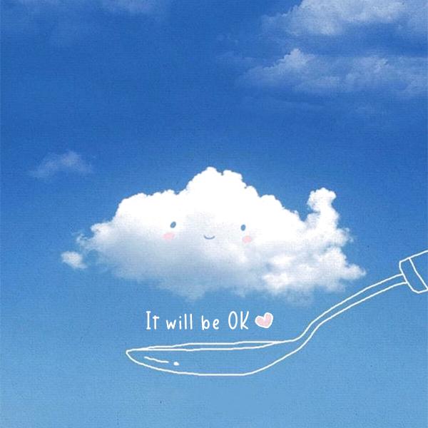 It will be OK kkk